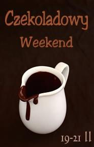 czekoladowy weekend